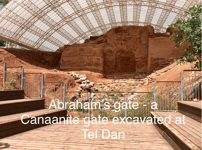 Abraham's Gate - a Canaanite gate excavated at Tel Dan