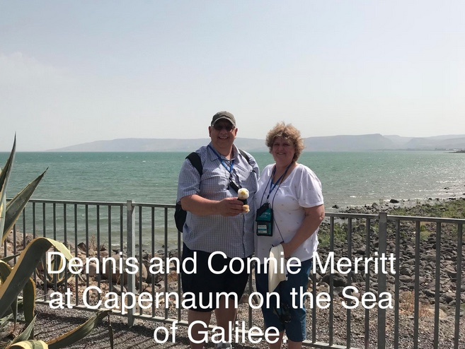 Dennis and Connie Merritt at Capernaum on the Sea of Galilee
