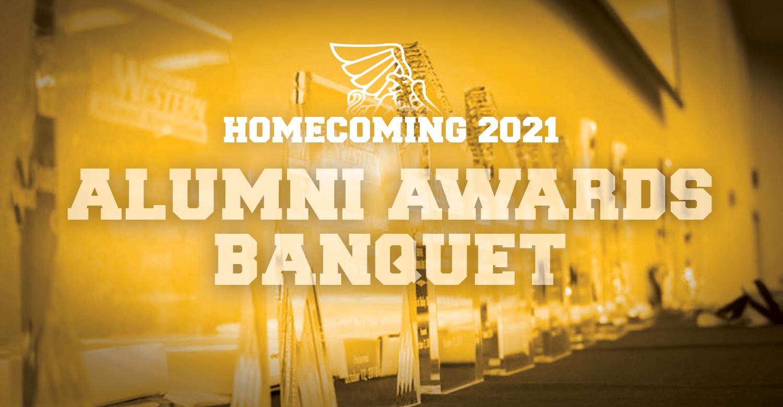 Homecoming 2021 Alumni Awards Banquet