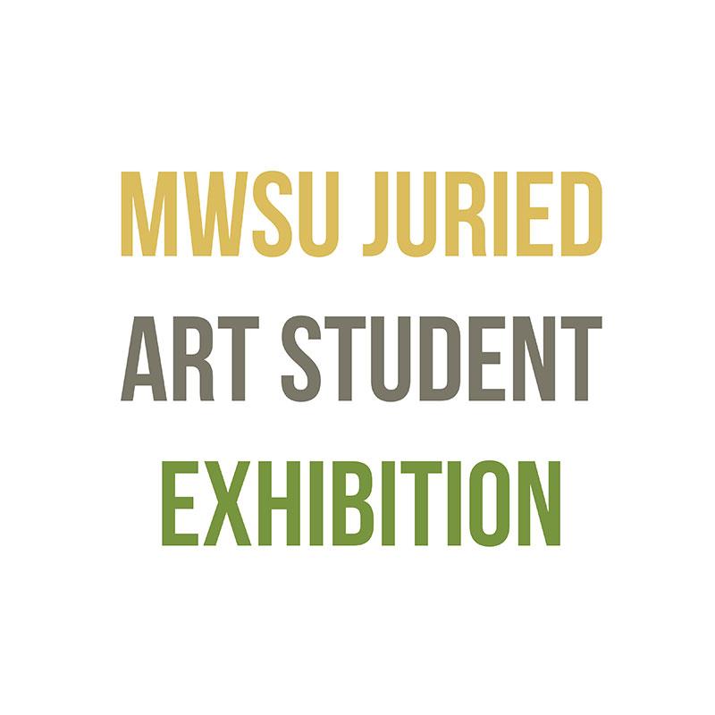 MWSU Juried Art Student Exhibition
