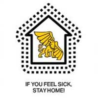 if you feel sick, stay home
