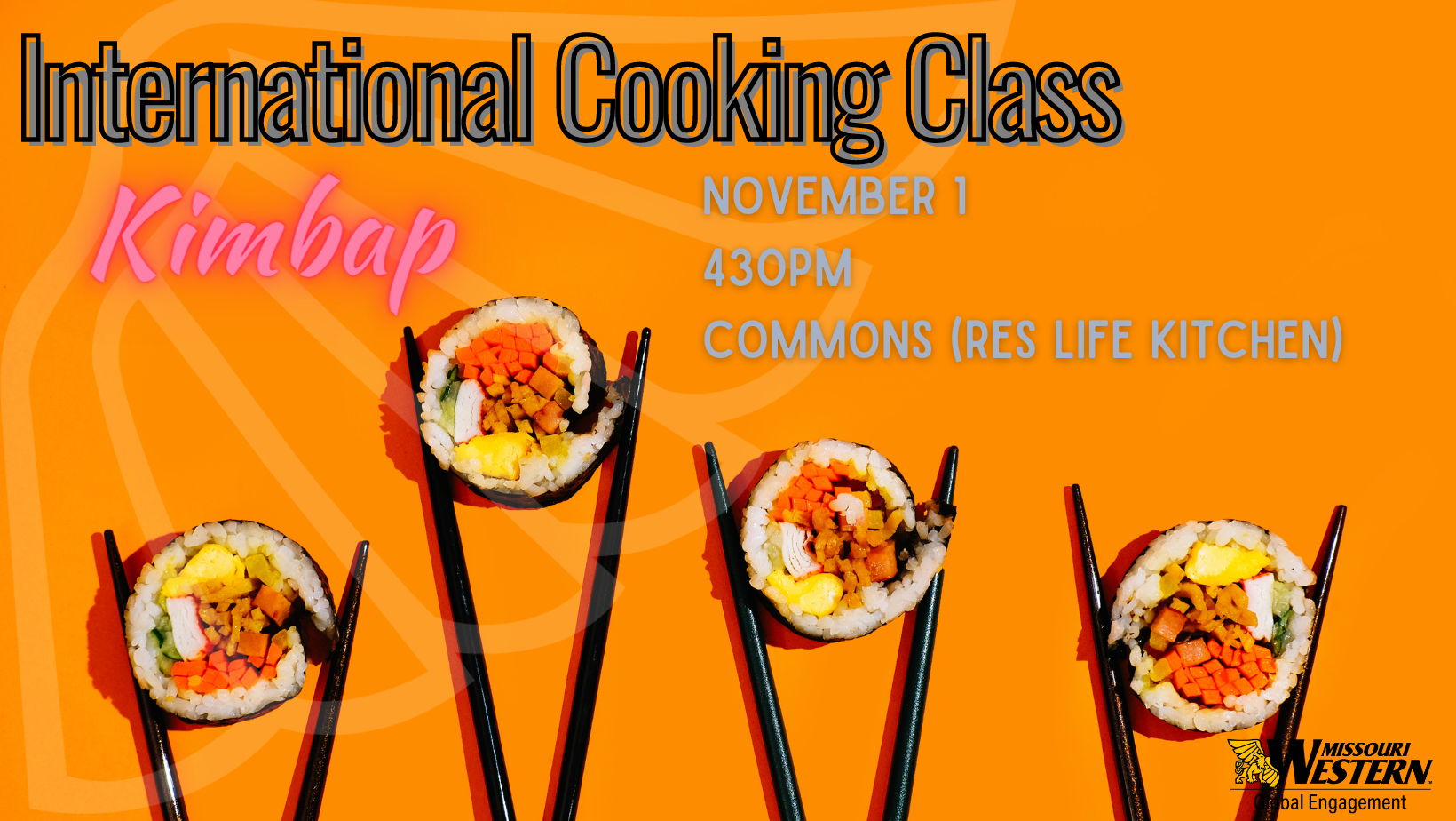 International Cooking Class flyer with pictures of chop sticks holding sushi