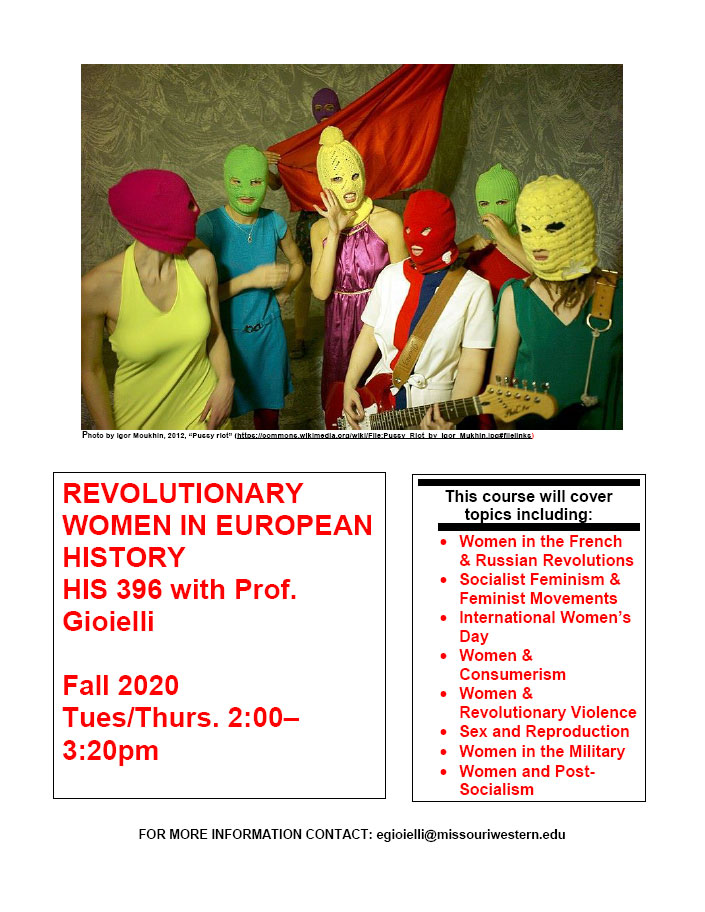 HIS 396 REVOLUTIONARY WOMEN IN EUROPEAN HISTORY