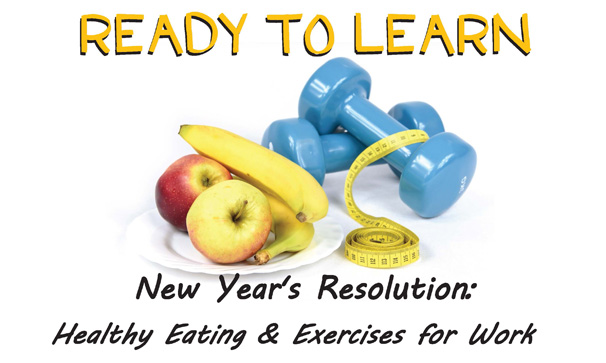 New Year's Resolution: Healthy Eating & Exercises for Work