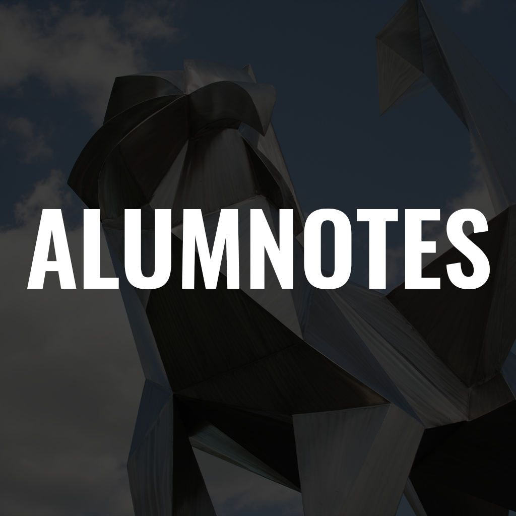 text that says alumnotes with the origami griffon in the background AKA the next 100 years... statue