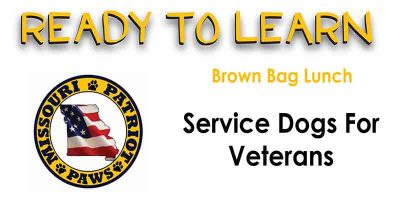 Ready to Learn: Brown Bag Lunch - Service Dogs for Vets
