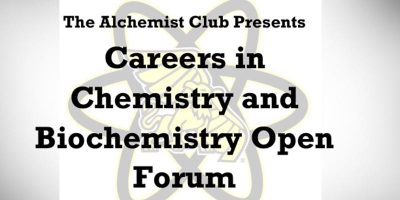 Alchemist Club Presents Careers in Chemistry and Biochemistry Open Forum